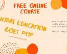 Безплатния онлайн курс Global Education Goes POP!